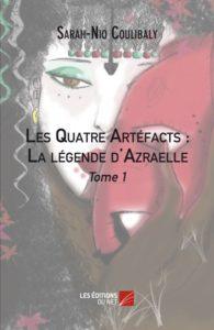 les-quatre-artefacts-la-legende-d-azraelle-tome-1-sarah-nio-coulibaly
