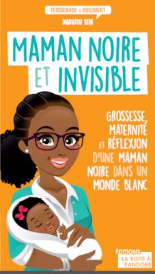 Livre maman noire et invisible 2