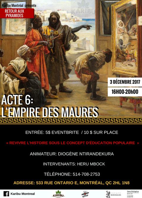 «l' Empire Maure»,l'acte 6 de sa série «Retour aux Pyramides».