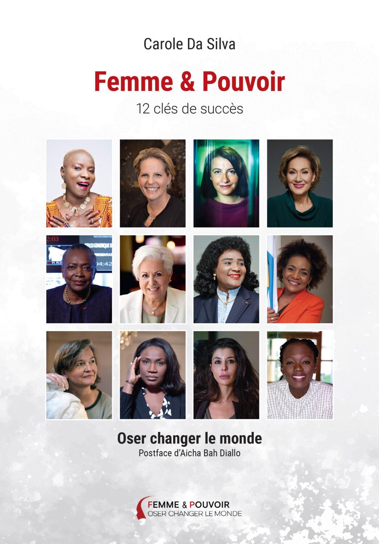 Découvrez le livre Femme & Pouvoir – 12 clés de succès par Carole Da Silva